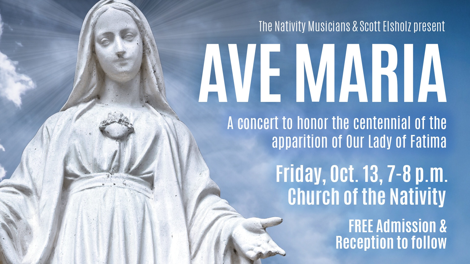 Ave Maria Concert To Honor Our Lady Of Fatima Church Of The Nativity
